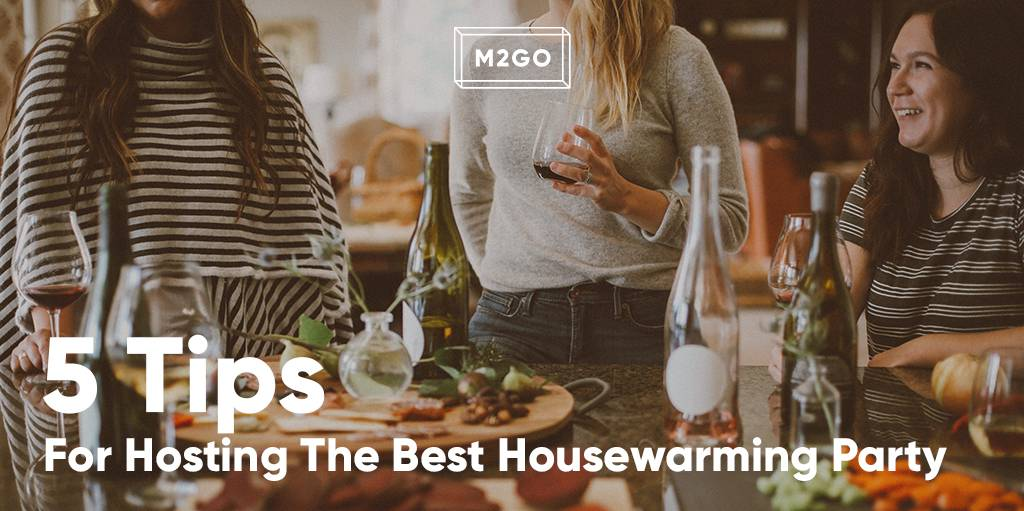 5 Tips For Hosting The Best Housewarming Party