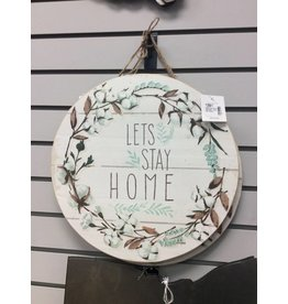 "Cotton and Floral Wall Sign, ""Let's Stay Home"""