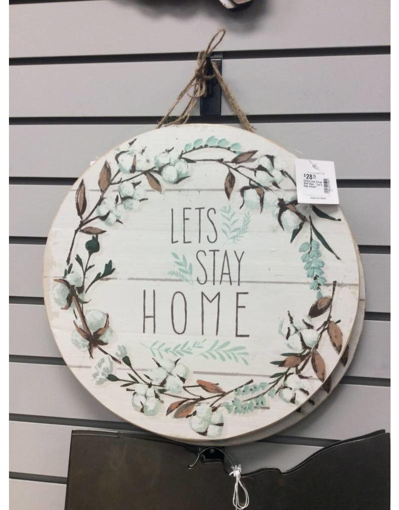 """Cotton and Floral Wall Sign, """"Let's Stay Home"""""""