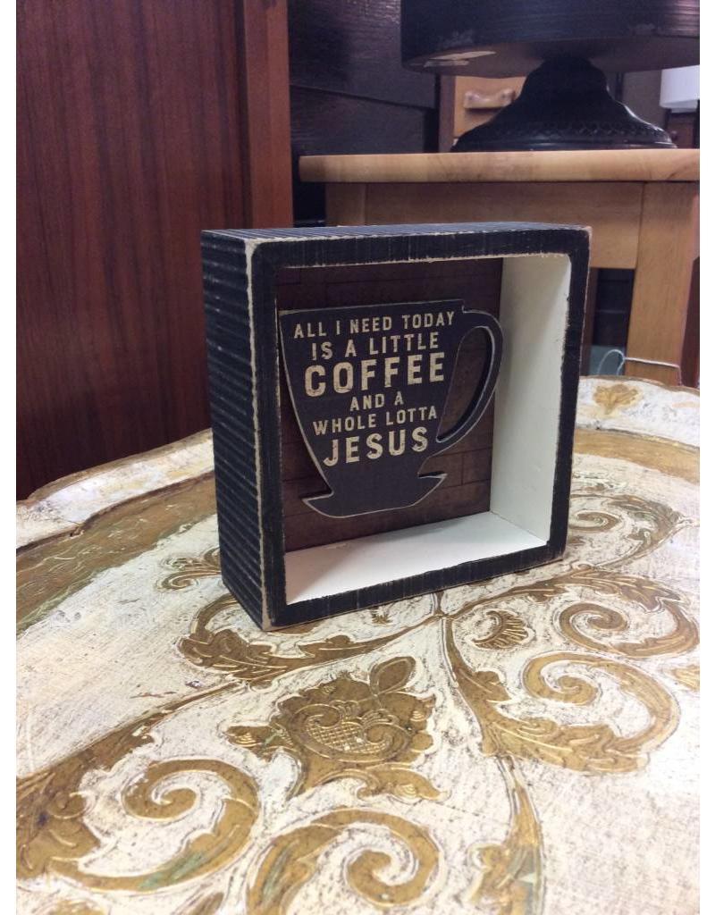 Coffee & Jesus Box Sign