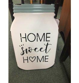 Home Sweet Mason Jar Sign