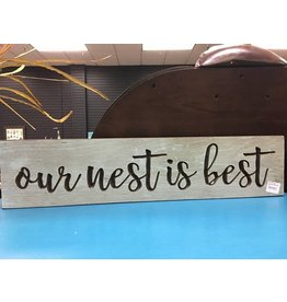 Our Nest is Best Engraved Sign