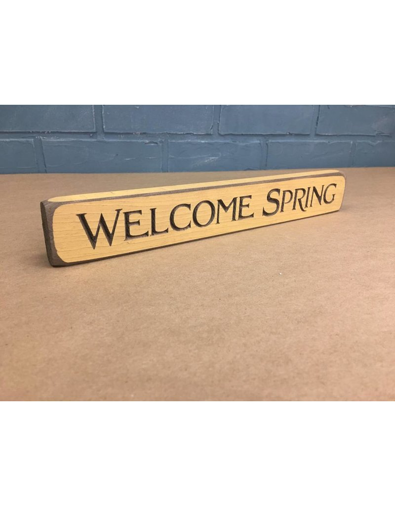 Welcome Spring Engraved Block