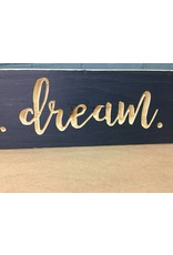 Inspire, Dream, Create Engraved Sign