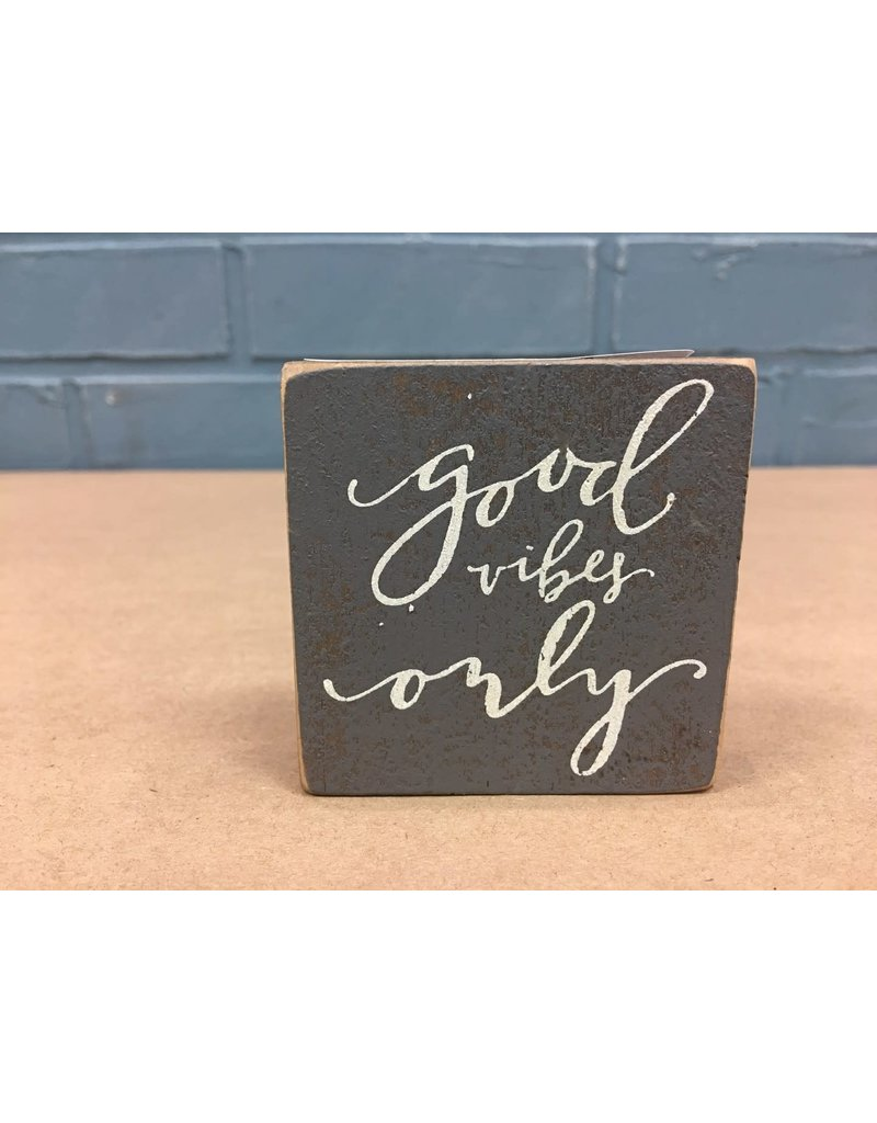 Good Vibes Only Magnet