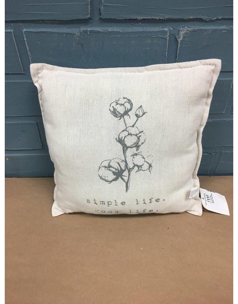 Simple Life, Good Life Pillow