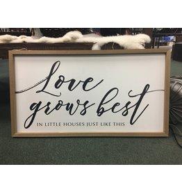 Love Grows Best Framed Sign