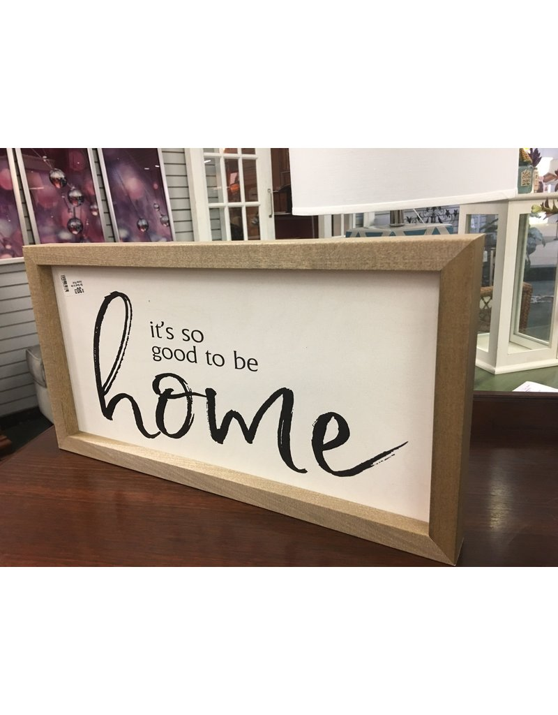 So Good to be Home Print