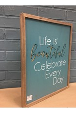 Life is Beautiful Framed Cutout