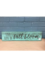 Life in Full Bloom Engraved