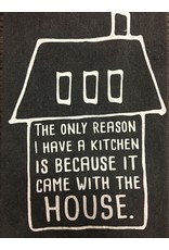 Kitchen Came with the House Towel