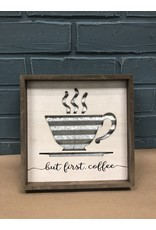 But First Coffee Metal Cutout Framed Sign
