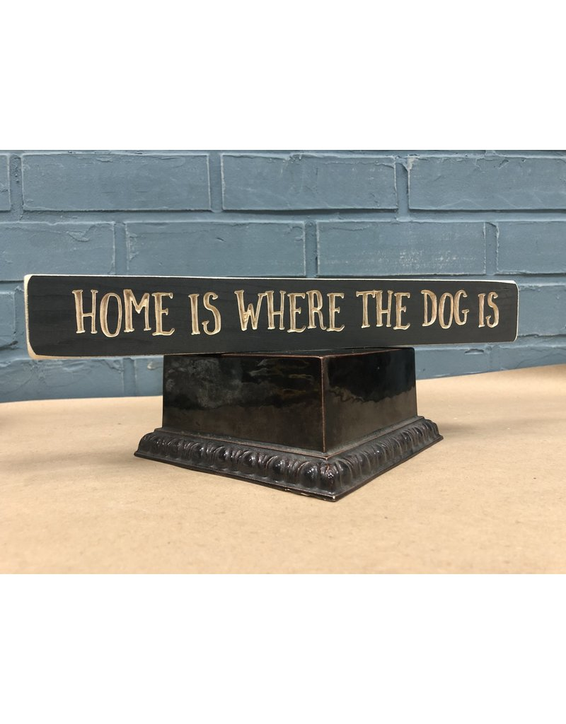 Home is Where the Dog Is Engraved
