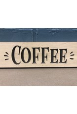 Never Enough Coffee Sign Engraved 24""