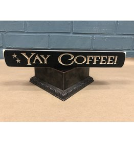 """Yay Coffee! Engraved Block, 12"""""""