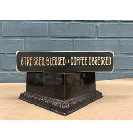 Stressed, Blessed Coffee Obsessed Engraved