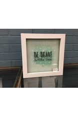 """Be Brave Little One"" wall decor"