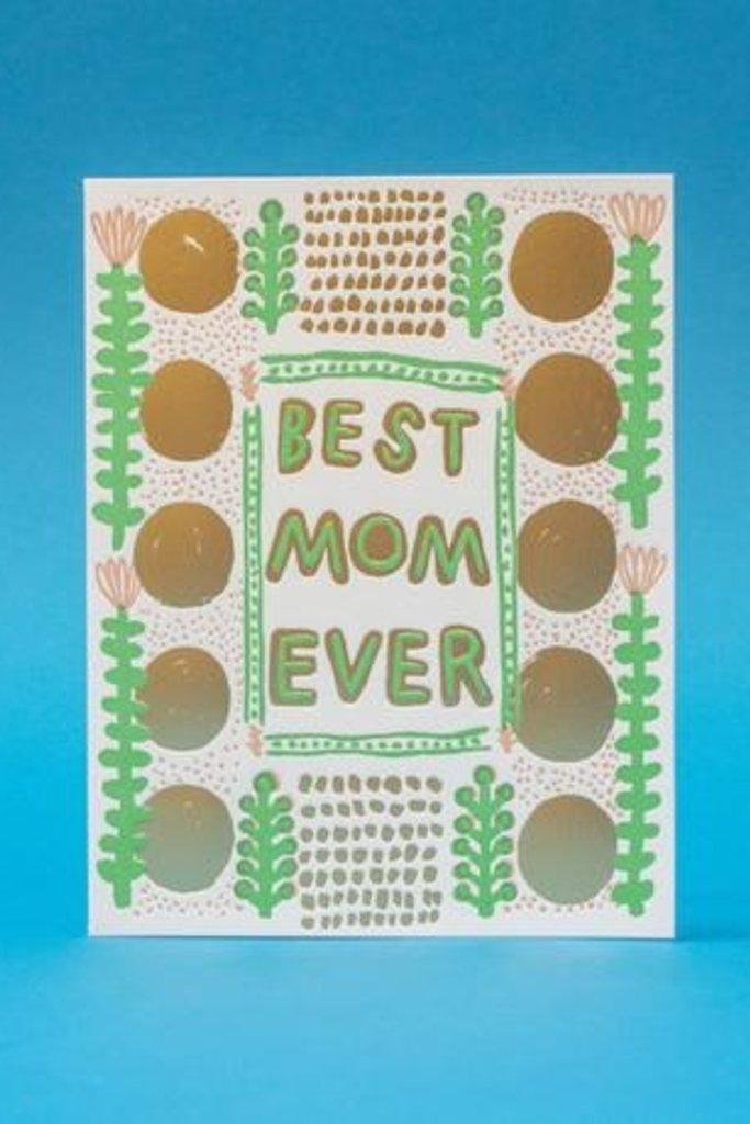 Egg Press Best Mom Ever Card