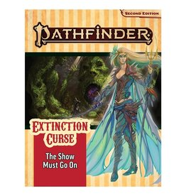 Paizo Pathfinder 2E Adventure Path: Extinction Curse 1 - The Show Must Go On