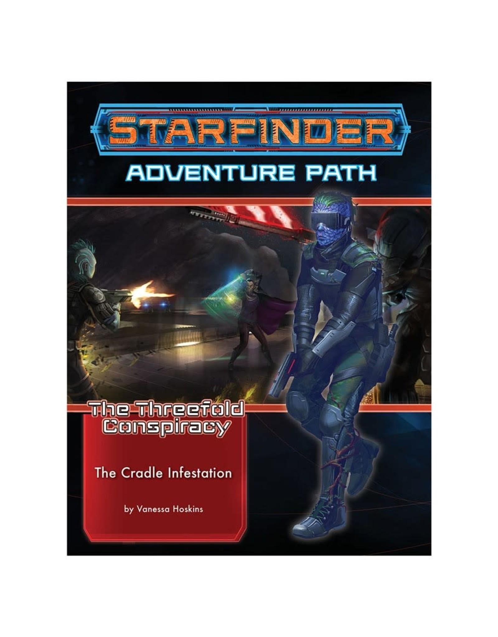 Paizo Starfinder Adventure Path: The Threefold Conspiracy 5 - The Cradle Infestation