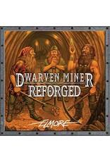 Rather Dashing Dwarven Miner Reforged