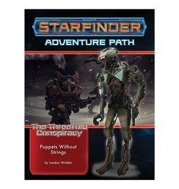 Paizo Starfinder Adventure Path: The Threefold Conspiracy 6 - Puppets Without Strings