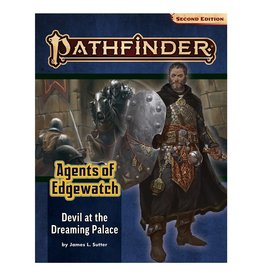Paizo Pathfinder 2E Adventure Path: Agents of Edgewatch 1 - Devil at the Dreaming Palace