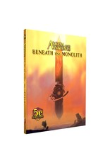 Monte Cook Games 5E: Arcana Of The Ancients - Beneath the Monolith