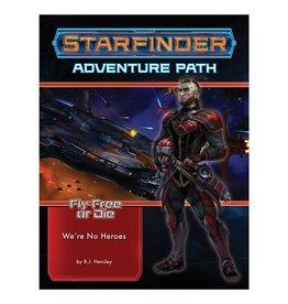 Paizo Fly Free or Die 1 - We're No Heroes: Starfinder Adventure Path