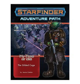 Paizo Fly Free or Die 6 - The Gilded Cage - Starfinder Adventure Path