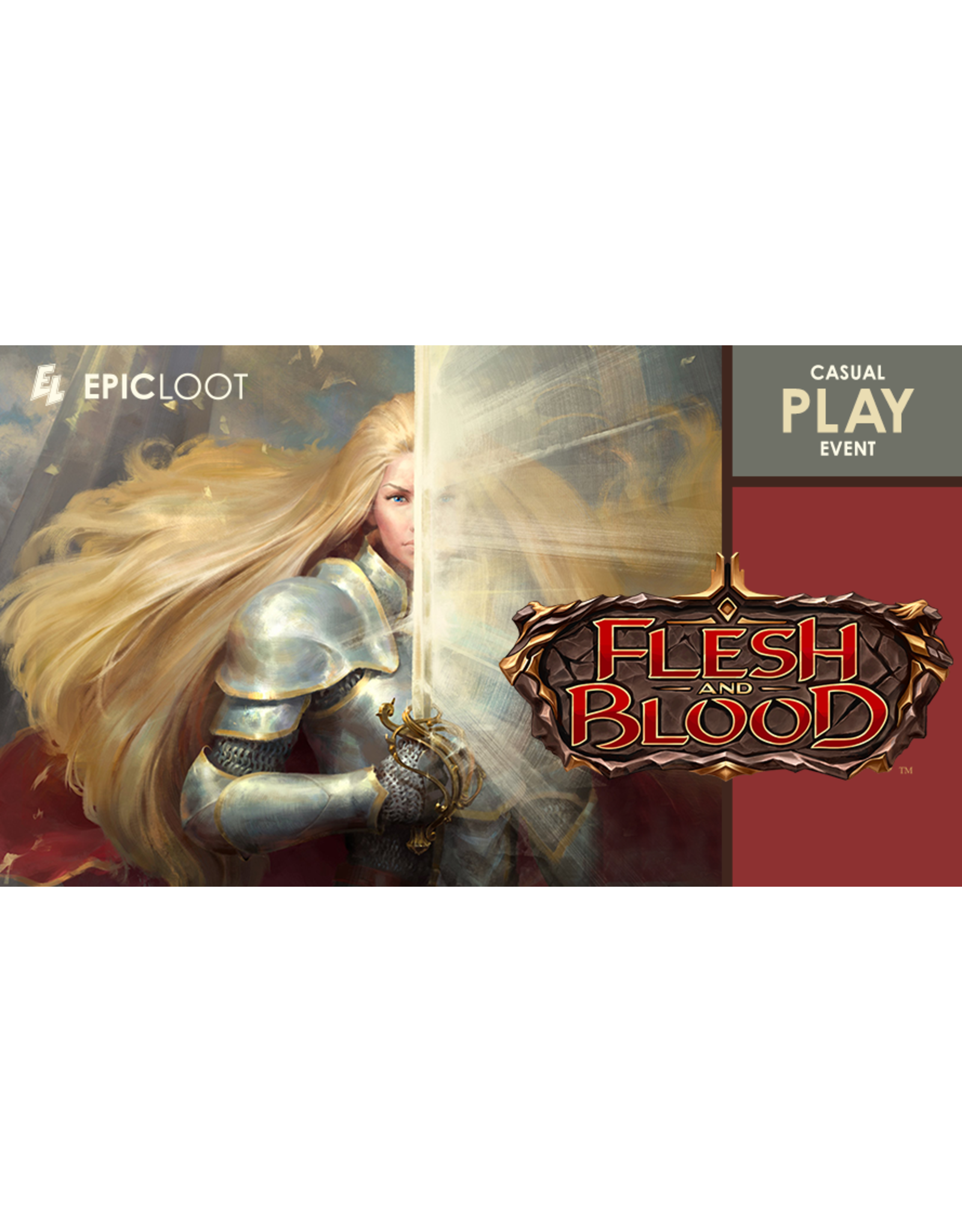 Flesh and Blood Casual Play 6/17/21 - 5:00pm