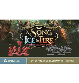 Song of Ice and Fire Casual Play - Sat 8/21 - 12:30PM