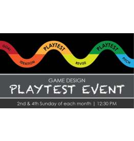 Game Design Playtest Event - Sun -10/10 - 12:30PM