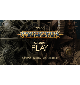 Age of Sigmar Casual Play - Sun 9/26 - 12:30PM