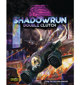 Catalyst Game Labs Shadowrun 6th Edition: Double Clutch