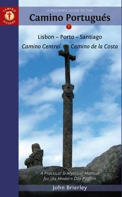 GUIDE BOOKS PILGRIMS GUIDE TO CAMINO PORTUGUES BY John Brierley