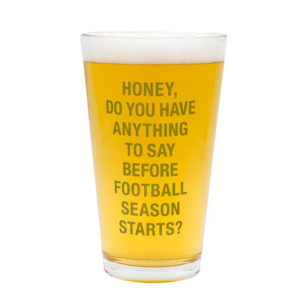 Before Football Season Pint Glass