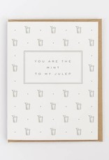 Mint to My Mint Julep Greeting Card