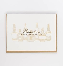 Bourbon Will Make It Better Greeting Card