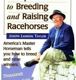 TM Joe Taylor's Complete Spanish Guide  to Breeding and Raising Racehorses