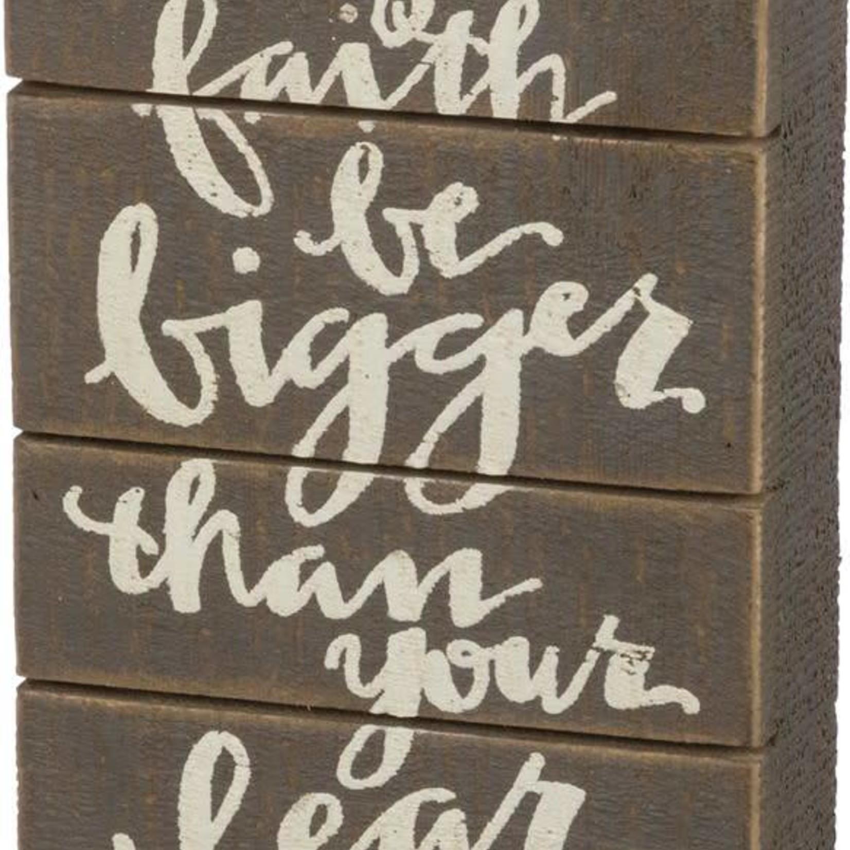 Slat Box Sign - Faith Bigger Than Fear 35221
