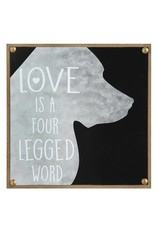 """""""Love Is A Four Legged Word"""" DA7069"""