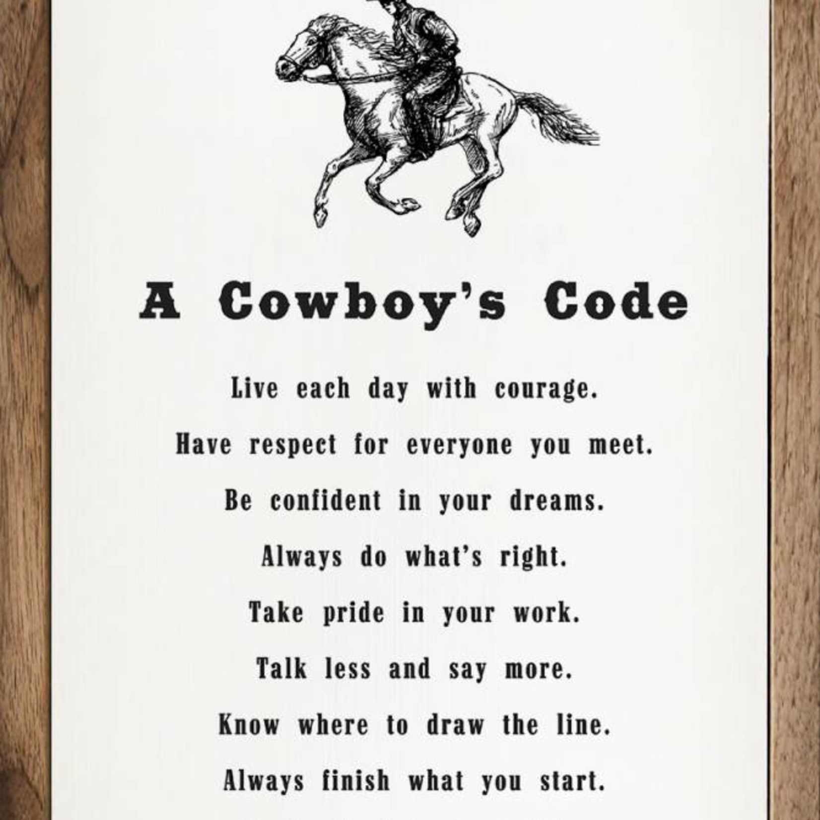 A Cowboy's Code Wood Sign