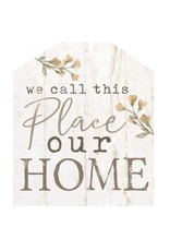 We Call This Place Our Home HOU0066