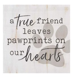 Pawprints On Our Hearts Sign