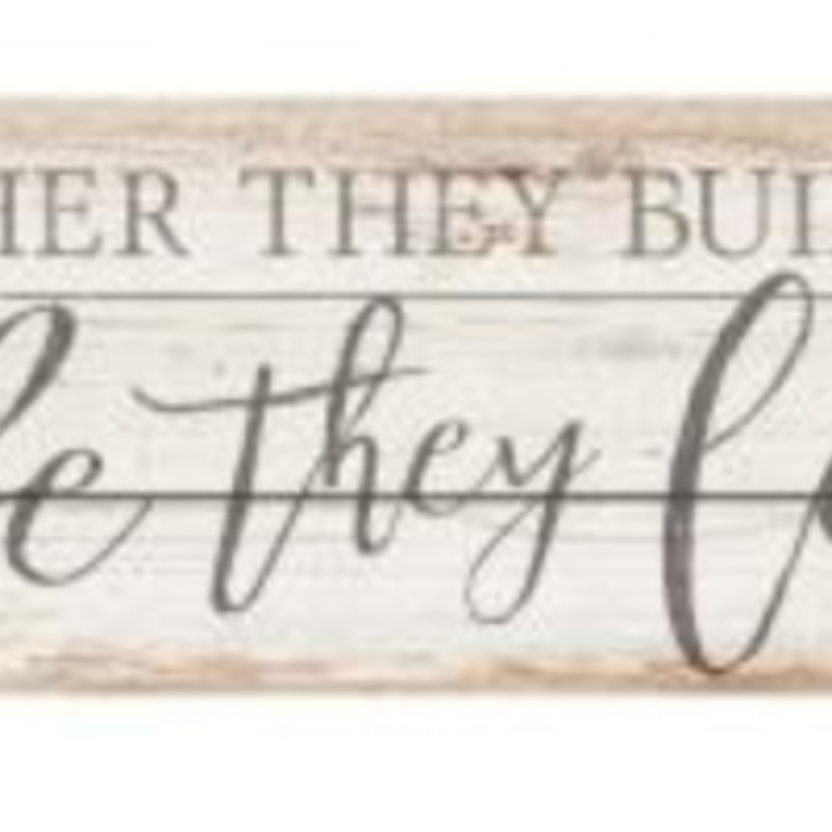 Together They Built A Life They Loved Pallet Sign HPL0004