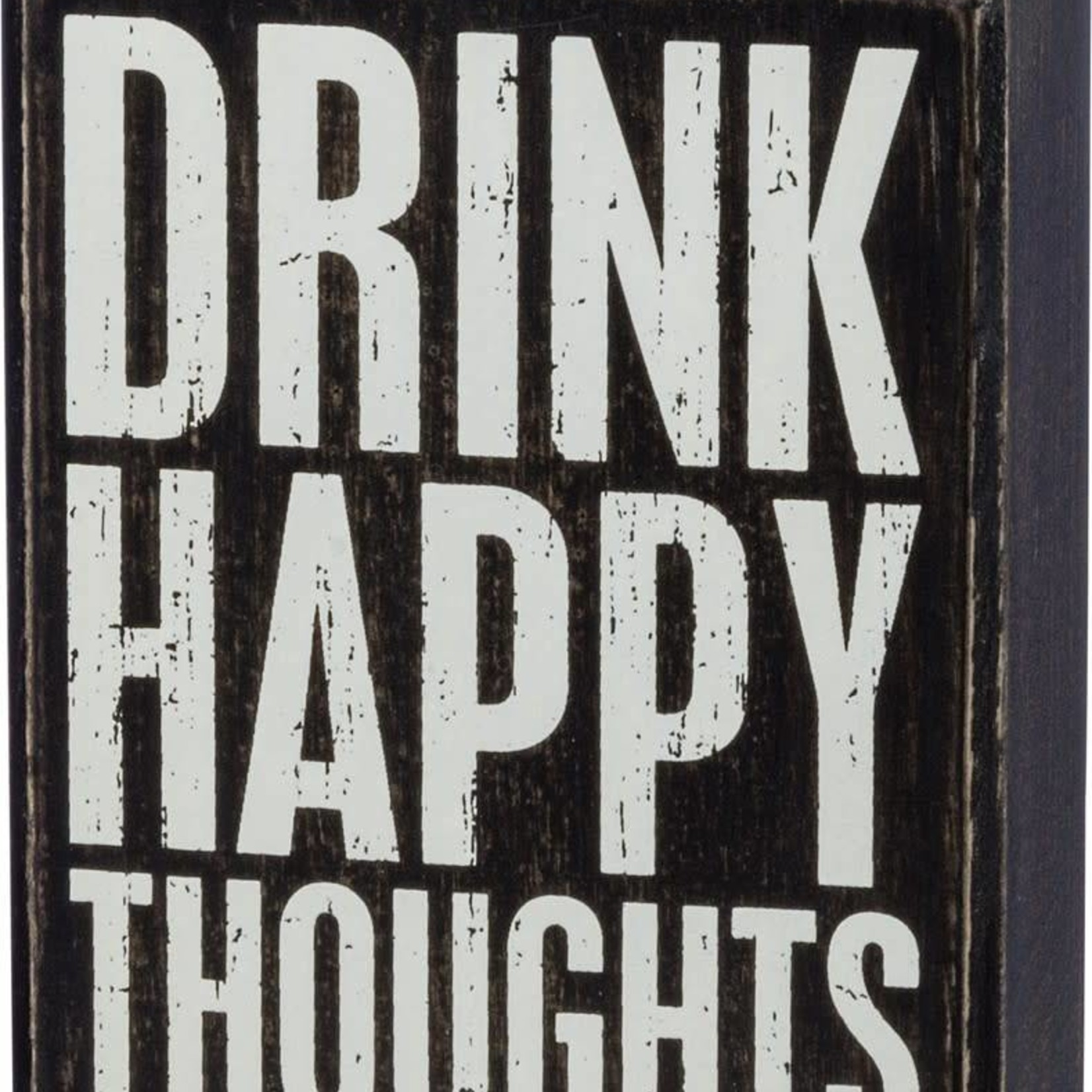 Box Sign - Drink Happy Thoughts 37596