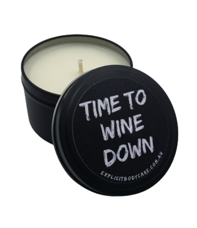 EXPLICIT BODY CARE TIME TO WINE DOWN - CANDLE TIN