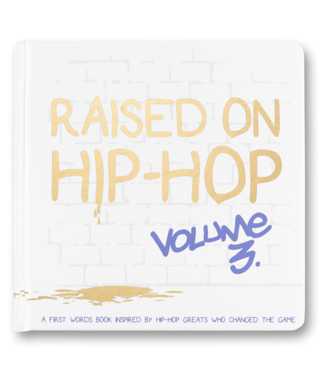 THE LITTLE HOMIE RAISED ON HIP-HOP VOL 3 - FIRST WORDS