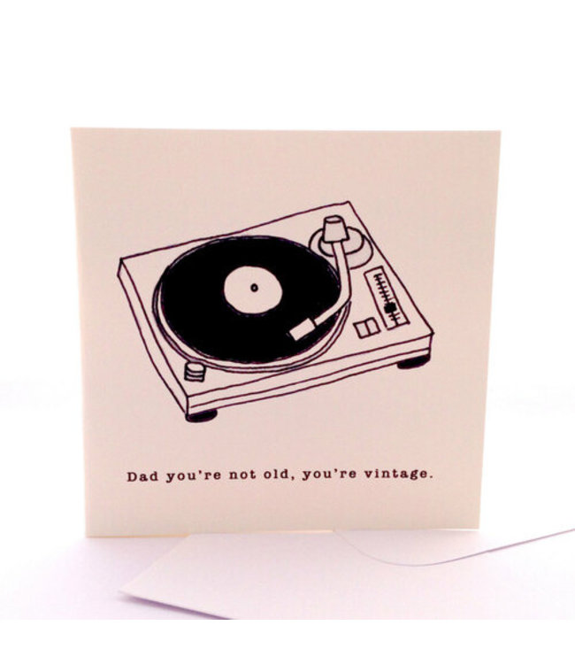NOT OLD, YOU'RE VINTAGE- CARD
